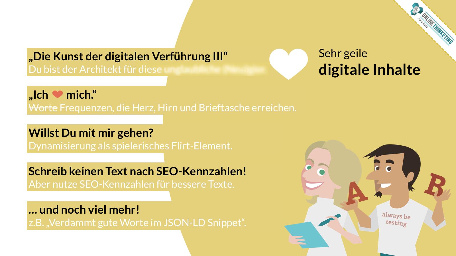 Onlinethinketing Online Marketing Seminar: Exzellentes technisches SEO und sehr geile digitale Inhalte.